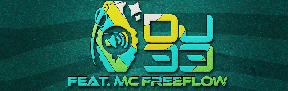 DJ 33 feat. Mc Freeflow